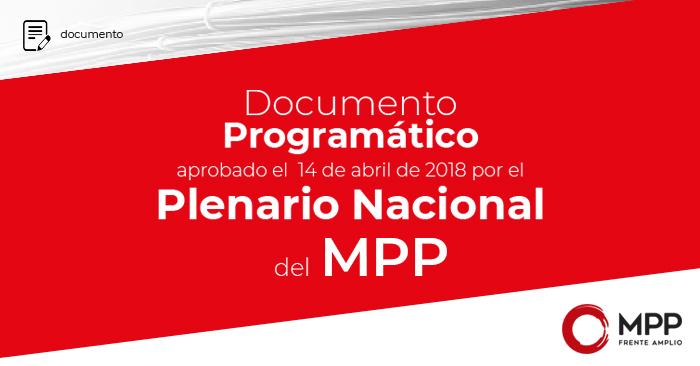 Propuestas y énfasis programáticos del MPP de cara al Congreso del FA