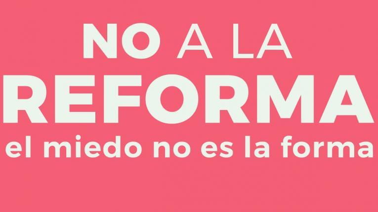 No a Vivir sin miedo, No a la reforma