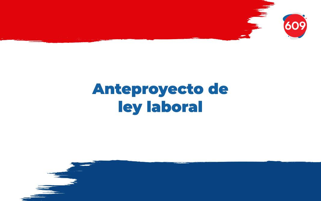 Anteproyecto de ley laboral