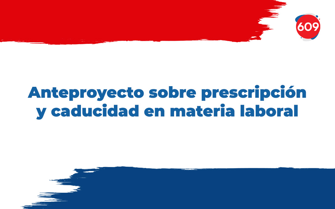 Anteproyecto sobre prescripción y caducidad en materia laboral