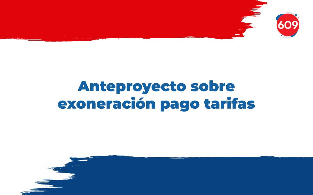 Anteproyecto sobre exoneracion de pago de tarifas